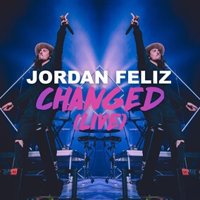 Changed (Live) by Jordan Feliz 2d9c6e3a1c3b