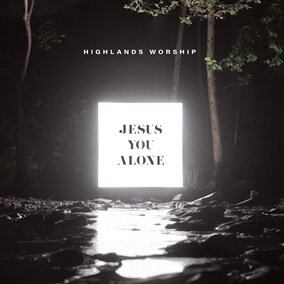 The Name of Jesus By Highlands Worship