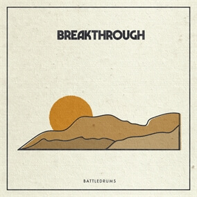 Breakthrough By Battledrums