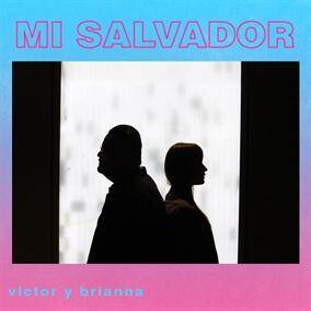 Mi Salvador Por Victor & Brianna