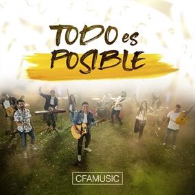 Todo Es Posible By CFAMUSIC