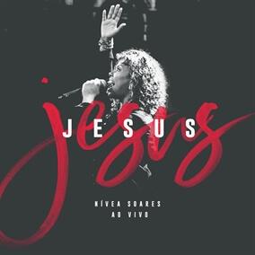 Jesus Por Nivea Soares