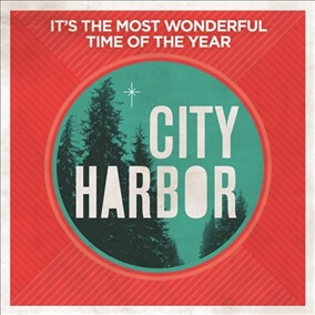 It's The Most Wonderful Time of The Year By City Harbor