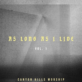 As Long As I Live (Live) de Canyon Hills Worship