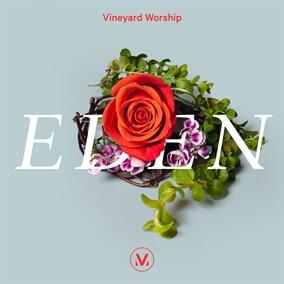Eden By Vineyard Worship
