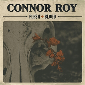 Flesh & Blood By Connor Roy