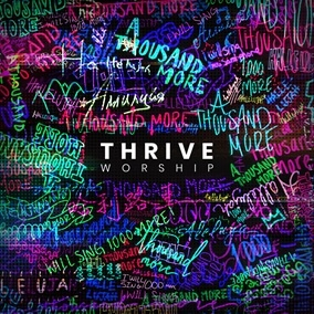 A Thousand More Por Thrive Worship