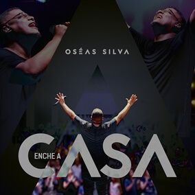 Enche a Casa By Oseas Silva