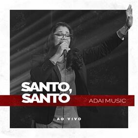 Santo Santo By ADAI Music