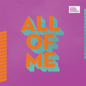 All Of Me de Gateway Kids Worship