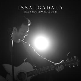 Nada Nos Separará de Ti By Issa Gadala