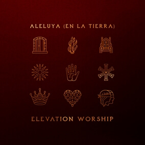 Aleluya (En La Tierra) By Elevation Worship