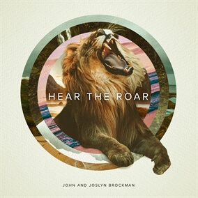Hear The Roar Por John and Joslyn Brockman
