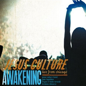 Awaken Me By Jesus Culture