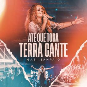Até Que Toda Terra Cante By Gabi Sampaio