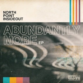 Abundantly More By North Point Worship