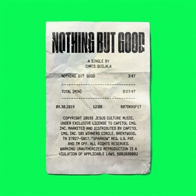 Nothing But Good de Chris Quilala