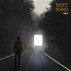 Hope Song By Impact