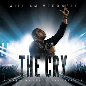 Here Comes The Glory / Here Comes Heaven By William McDowell