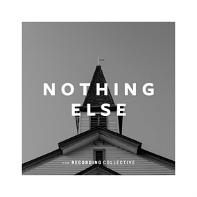 Nothing Else By The Recording Collective