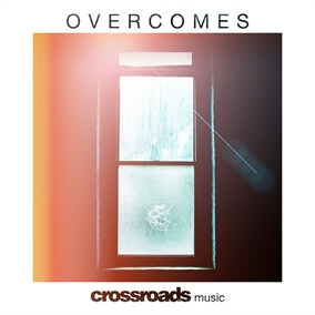 Overcomes By Crossroads Music