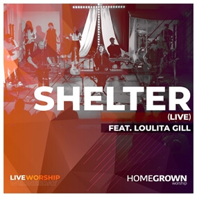 Shelter By Homegrown Worship