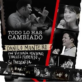 Todo Lo Has Cambiado Por Danilo Montero