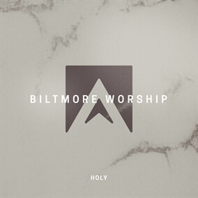 Holy Por Biltmore Worship