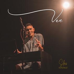 Ven By Silas Gonzalez