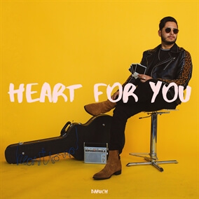 Heart for You By BARUCH
