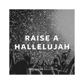 Raise a Hallelujah (feat. Onaje Jefferson) By The Recording Collective