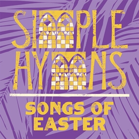 Christ the Lord Is Risen Today de Simple Hymns