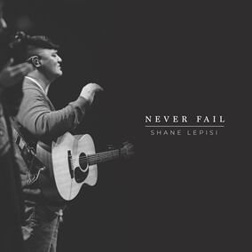 Never Fail de Shane Lepisi
