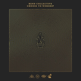 I Choose To Worship By Rend Collective