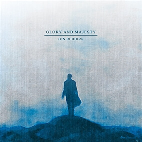 Glory And Majesty By Jon Reddick