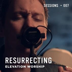 Resurrecting - MultiTracks.com Session