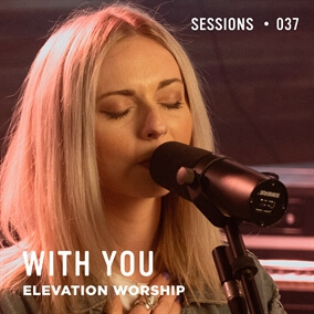 With You By Elevation Worship
