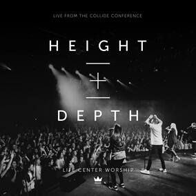 Height + Depth By LC Worship