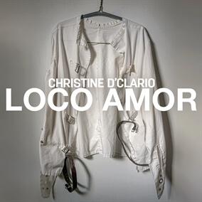 Loco Amor By Christine D'Clario