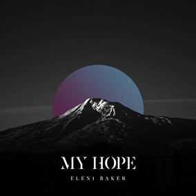 My Hope By Eleni Baker
