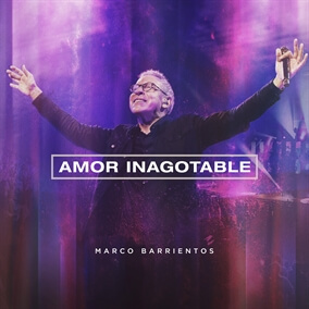 Amor Inagotable de Marco Barrientos