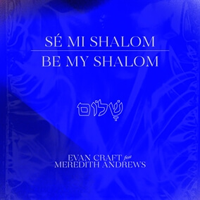Be My Shalom By Evan Craft