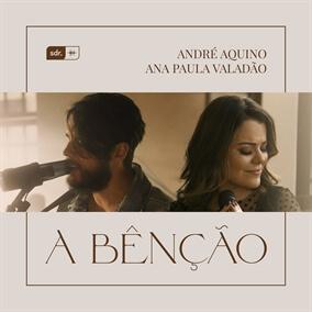 A Bênção Por André Aquino