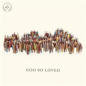God So Loved de We the Kingdom