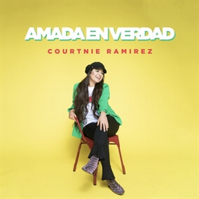Amada En Verdad By Courtnie Ramirez