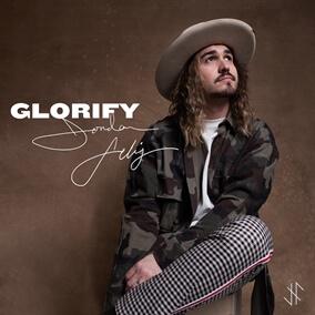 Glorify By Jordan Feliz, Terrian, TobyMac