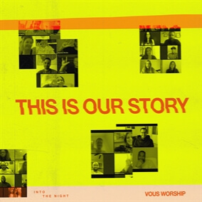 This Is Our Story Por VOUS Worship