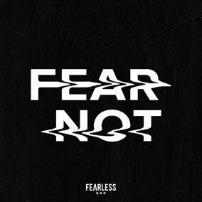 Fear Not de Fearless Bnd