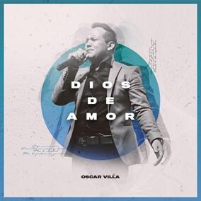 Dios De Amor Por Oscar Villa