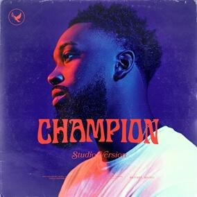 Champion (Studio Version) Por Dante Bowe